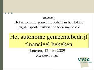 Het autonome gemeentebedrijf  financieel bekeken
