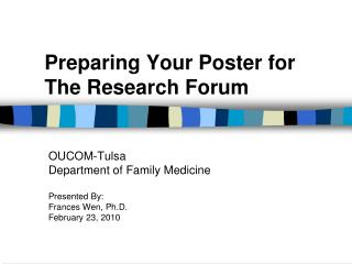 Preparing Your Poster for  The Research Forum