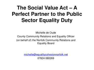 The Social Value Act – A Perfect Partner to the Public Sector Equality Duty