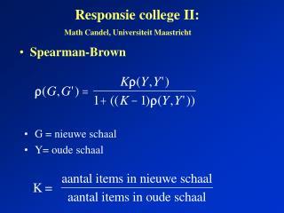 Responsie college II: