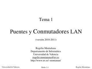 Tema 1 Puentes y  Conmutadores  LAN (versión 2010-2011)