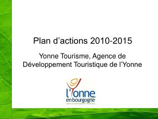 Plan d'actions 2010-2015