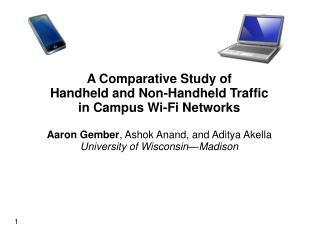 A Comparative Study of  Handheld and Non-Handheld Traffic in Campus Wi-Fi Networks