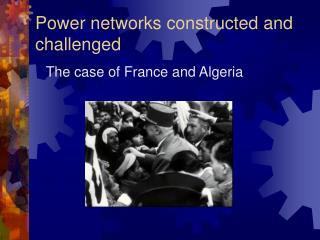 Power networks constructed and challenged