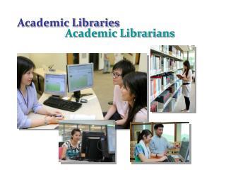 Academic Libraries
