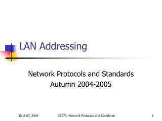 LAN Addressing