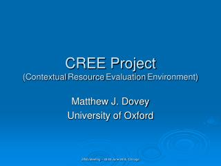 CREE Project (Contextual Resource Evaluation Environment)
