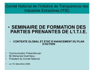 Comité National de l'Initiative de Transparence des Industries Extractives (ITIE)