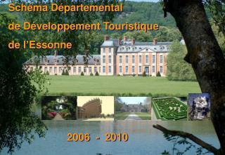 Sch�ma D�partemental de D�veloppement Touristique  de l�Essonne
