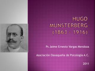 Hugo Munsterberg 1863   1916
