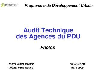 Audit Technique  des Agences du PDU