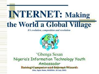 Raising Computer and Internet Wizards Otta, Ogun State, NIGERIA. 26 July 2003.