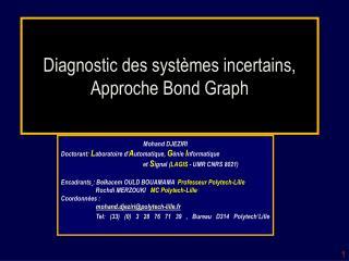 Diagnostic des systèmes incertains, Approche Bond Graph
