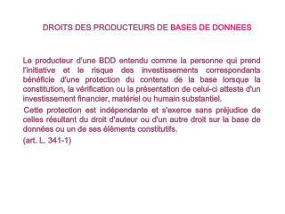 DROITS DES PRODUCTEURS DE BASES DE DONNEES