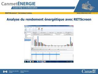 Analyse du rendement énergétique avec RETScreen