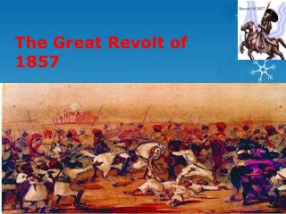 The Great Revolt of 1857