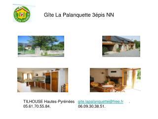 Gîte La Palanquette 3épis NN