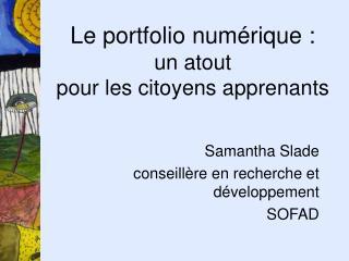 Le portfolio numérique : un atout  pour les citoyens apprenants