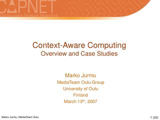 Context-Aware Computing Overview and Case Studies