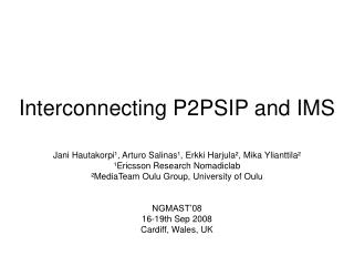 Interconnecting P2PSIP and IMS