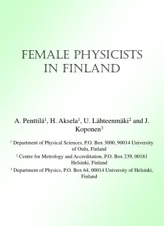 FEMALE PHYSICISTS IN FINLAND
