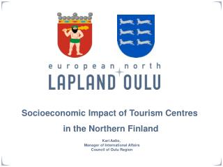 Socioeconomic Impact of Tourism Centres  in the Northern Finland
