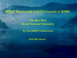 WIMP Search with CsITl Crystals at KIMS