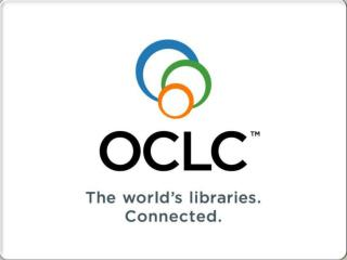 OCLC  與圖書資訊全球化 OCLC & Globalization of  Library Information