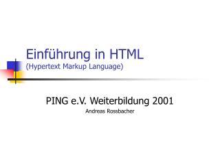 Einführung in HTML (Hypertext Markup Language)