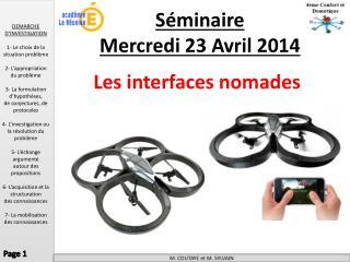 Séminaire  Mercredi 23 Avril 2014