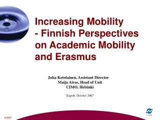 Increasing Mobility  - Finnish Perspectives on Academic Mobility and Erasmus