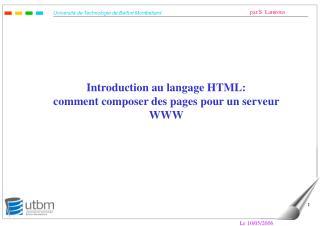 Introduction au langage HTML: comment composer des pages pour un serveur WWW