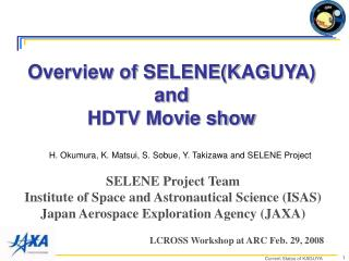 Overview of SELENE(KAGUYA)  and HDTV Movie show