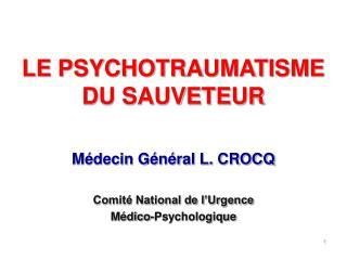 LE PSYCHOTRAUMATISME DU SAUVETEUR