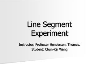 Line Segment Experiment