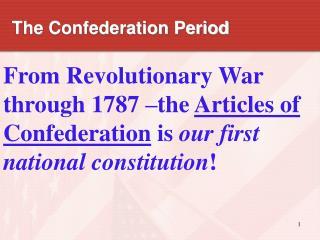 The Confederation Period