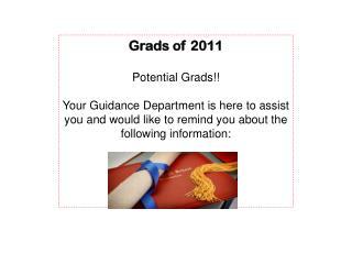 Grads of 2011 Potential Grads!!