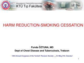 HARM REDUCTION-SMOKING CESSATION