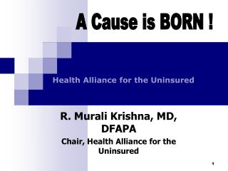R. Murali Krishna, MD, DFAPA Chair, Health Alliance for the Uninsured