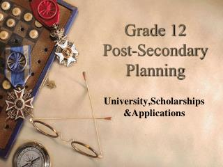 Grade 12 Post-Secondary Planning