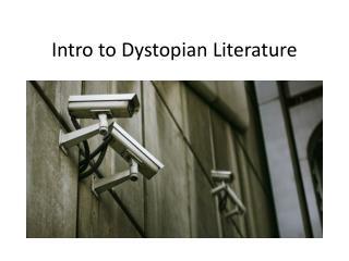 Intro to Dystopian Literature