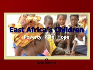 East Africa�s Children