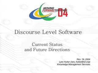 Discourse Level Software