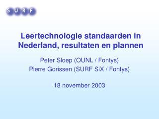 Leertechnologie standaarden in Nederland, resultaten en plannen