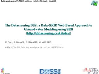 The Datacrossing DSS: a Data-GRID Web Based Approach to Groundwater Modeling using SRB