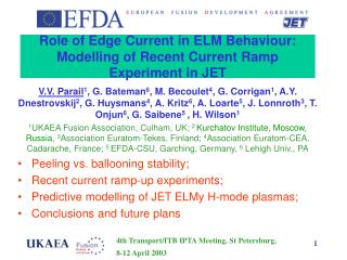 Role of Edge Current in ELM Behaviour: Modelling of Recent Current Ramp Experiment in JET