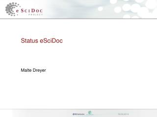 Status eSciDoc