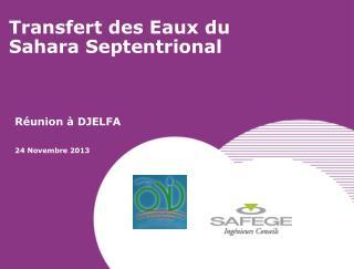 Transfert des Eaux du Sahara Septentrional