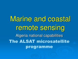 Marine and coastal remote sensing