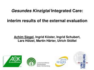 Gesundes Kinzigtal  Integrated Care:  interim results of the external evaluation